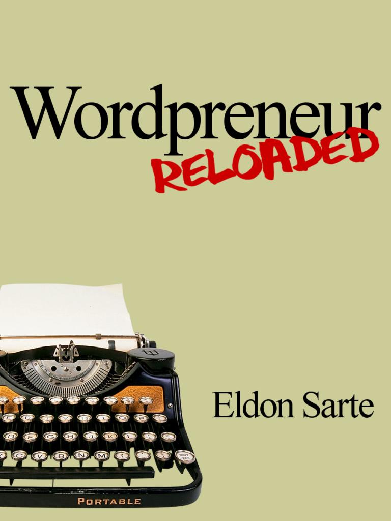 Wordpreneur Reloaded